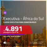 Passagens em <b>CLASSE EXECUTIVA</b> para a <b>ÁFRICA DO SUL: Joanesburgo</b>! A partir de R$ 4.891, ida e volta, c/ taxas!