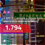 Promoção de Passagens 2 em 1 – <b>CANADÁ: Montreal, Quebec, Toronto ou Vancouver + NOVA YORK</b>! A partir de R$ 1.794, todos os trechos, c/ taxas!