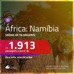 Promoção de Passagens para a <b>ÁFRICA: Namíbia</b>! A partir de R$ 1.913, ida e volta, c/ taxas!