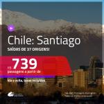 Promoção de Passagens para o <b>CHILE: Santiago</b>! A partir de R$ 739, ida e volta, c/ taxas!