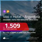 Promoção de <b>PASSAGEM + HOTEL</b> para a <b>ARGENTINA: Bariloche</b>! A partir de R$ 1.509, por pessoa, quarto duplo, c/ taxas!