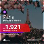 Promoção de Passagens para <b>PARIS</b>! A partir de R$ 1.921, ida e volta, c/ taxas!