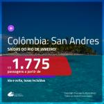 Promoção de Passagens para a <b>COLÔMBIA: San Andres</b>! A partir de R$ 1.775, ida e volta, c/ taxas!