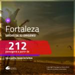 Promoção de Passagens para <b>FORTALEZA</b>! A partir de R$ 212, ida e volta, c/ taxas!