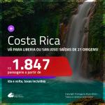Promoção de Passagens para a <b>COSTA RICA: Liberia ou San Jose</b>! A partir de R$ 1.847, ida e volta, c/ taxas!