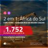 Promoção de Passagens 2 em 1 – <b>ÁFRICA DO SUL</b> – Vá para <b>Cape Town + Joanesburgo</b>! A partir de R$ 1.752, todos os trechos, c/ taxas!