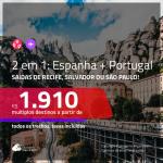 Promoção de Passagens 2 em 1 – <b>ESPANHA: Barcelona ou Madri + PORTUGAL: Lisboa ou Porto</b>! A partir de R$ 1.910, todos os trechos, c/ taxas!