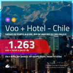 Promoção de <b>PASSAGEM + HOTEL</b> para o <b>CHILE: Santiago</b>, com café da manhã incluso! A partir de R$ 1.263, por pessoa, quarto duplo, c/ taxas!