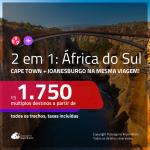 Promoção de Passagens 2 em 1 para a <b>ÁFRICA DO SUL</b> – Vá para: <b>Cape Town + Joanesburgo</b>! A partir de R$ 1.750, todos os trechos, c/ taxas!