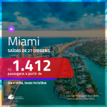 Promoção de Passagens para <b>MIAMI</b>! A partir de R$ 1.412, ida e volta, c/ taxas!