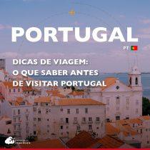 Dicas de viagem: o que saber antes de visitar Portugal
