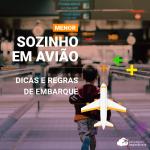 Embarque de menor desacompanhado em avião: dicas e regras