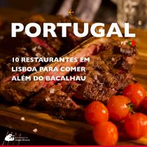 10 restaurantes em Lisboa para comer além do bacalhau