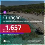 Promoção de Passagens para <b>CURAÇAO</b> saindo de MANAUS partir de R$ 1.657! Saindo de Brasília, São Paulo e outras origens, a partir de R$ 2.028, ida e volta, c/ taxas!
