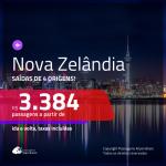 Promoção de Passagens para a <b>NOVA ZELÂNDIA: Auckland, Christchurch ou Wellington</b>! A partir de R$ 3.384, ida e volta, c/ taxas!