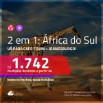 Promoção de Passagens 2 em 1 para a <b>ÁFRICA DO SUL</b> – Vá para: <b>Cape Town + Joanesburgo</b>! A partir de R$ 1.742, todos os trechos, c/ taxas!