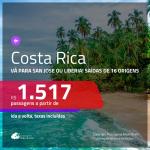 Promoção de Passagens para a <b>COSTA RICA: San Jose ou Liberia</b>! A partir de R$ 1.517, ida e volta, c/ taxas!