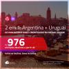 Promoção de Passagens 2 em 1 – <b>ARGENTINA: Buenos Aires + URUGUAI: Montevideo</b>! A partir de R$ 976, todos os trechos, c/ taxas!