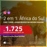 Promoção de Passagens 2 em 1 para a <b>ÁFRICA DO SUL</b> – Vá para: <b>Cape Town + Joanesburgo</b>! A partir de R$ 1.725, todos os trechos, c/ taxas!