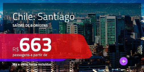 Promoção de Passagens para o <b>CHILE: Santiago</b>! A partir de R$ 663, ida e volta, c/ taxas!