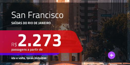 Promoção de Passagens para <b>SAN FRANCISCO</b>! A partir de R$ 2.273, ida e volta, c/ taxas!