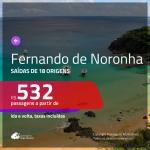 Promoção de Passagens para <b>FERNANDO DE NORONHA</b>! A partir de R$ 532, ida e volta, c/ taxas!