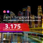 Promoção de Passagens 2 em 1 – <b>SINGAPURA + CHINA: Pequim</b>! A partir de R$ 3.175, todos os trechos, c/ taxas!