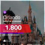 Passagens para <b>ORLANDO</b>! A partir de R$ 1.800, saindo de Fortaleza, com opções de VOO DIRETO, Brasília e outras cidades a partir de R$ 1.937 ida e volta, c/ taxas!