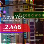Seleção de Passagens para <b>NOVA YORK</b>! A partir de R$ 2.446, ida e volta, c/ taxas! Opções para alguns feriados em Novembro!