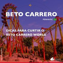 Beto Carrero: informações e dicas para curtir os parques