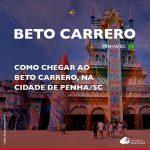 Como chegar ao Beto Carrero World, em Penha, Santa Catarina