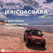 O que fazer em Jericoacoara: passeios pagos e gratuitos