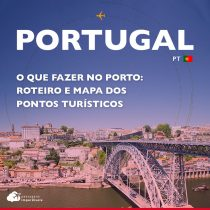 O que fazer no Porto: roteiro e mapa dos pontos turísticos