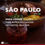 Onde comer em SP: lugares para almoçar e jantar na capital paulista