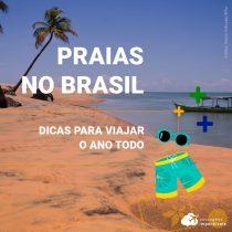 Praias no Brasil: dicas para todo o ano!