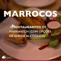 10 restaurantes em Marrakech (com opções de bebida alcóolica)
