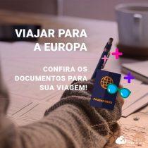 Viajar para a Europa: visto, passaporte e demais documentos