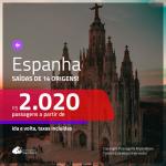 Promoção de Passagens para a <b>ESPANHA: Barcelona, Bilbao, Madri, Malaga ou Valencia</b>! A partir de R$ 2.020, ida e volta, c/ taxas!