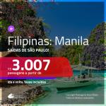 Promoção de Passagens para as <b>FILIPINAS: Manila</b>! A partir de R$ 3.007, ida e volta, c/ taxas!