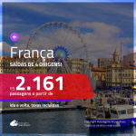 Promoção de Passagens para a <b>FRANÇA: Bordeaux, Lyon, Marselha, Nantes, Nice, Paris, Strasbourg ou Toulouse</b>! A partir de R$ 2.161, ida e volta, c/ taxas!