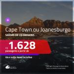 Promoção de Passagens para a <b>ÁFRICA DO SUL: Cape Town ou Joanesburgo</b>! A partir de R$ 1.628, ida e volta, c/ taxas!