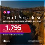 Promoção de Passagens 2 em 1 para a <b>ÁFRICA DO SUL</b> – Vá para: <b>Cape Town + Joanesburgo</b>! A partir de R$ 1.795, todos os trechos, c/ taxas!