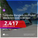 IMPERDÍVEL!!! Promoção de Passagens para a <b>TAILÂNDIA: Bangkok ou Phuket</b>! A partir de R$ 2.417, ida e volta, c/ taxas!