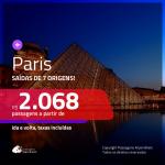 Promoção de Passagens para <b>PARIS</b>! A partir de R$ 2.068, ida e volta, c/ taxas!