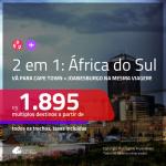 Promoção de Passagens 2 em 1 para a <b>ÁFRICA DO SUL</b> – Vá para: <b>Cape Town + Joanesburgo</b>! A partir de R$ 1.895, todos os trechos, c/ taxas!