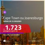 Promoção de Passagens para a <b>ÁFRICA DO SUL: Cape Town ou Joanesburgo</b>! A partir de R$ 1.723, ida e volta, c/ taxas!