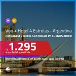 Promoção de <b>PASSAGEM + HOTEL</b> para a <b>ARGENTINA: Buenos Aires</b>, com café da manhã incluso! A partir de R$ 1.295, por pessoa, quarto duplo, c/ taxas!