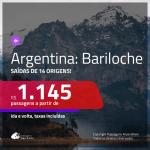 Promoção de Passagens para a <b>ARGENTINA: Bariloche</b>! A partir de R$ 1.145, ida e volta, c/ taxas! Datas até JULHO/20, inclusive férias de Janeiro, Temporada de Neve e mais!