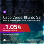 Promoção de Passagens para a <b>ILHA DO SAL, Cabo Verde, na África</b>! A partir de R$ 1.054, ida e volta, c/ taxas!