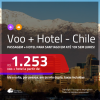 Promoção de <b>PASSAGEM + HOTEL</b> para o <b>CHILE: Santiago</b>, com café da manhã incluso! A partir de R$ 1.253, por pessoa, quarto duplo, c/ taxas!